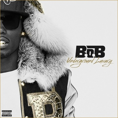 B.o.B CD Album Cover - Underground Luxury
