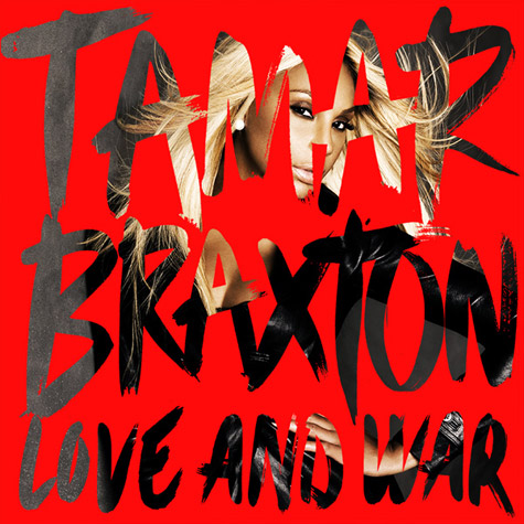 Tamar Braxton CD Album Cover - Love and War