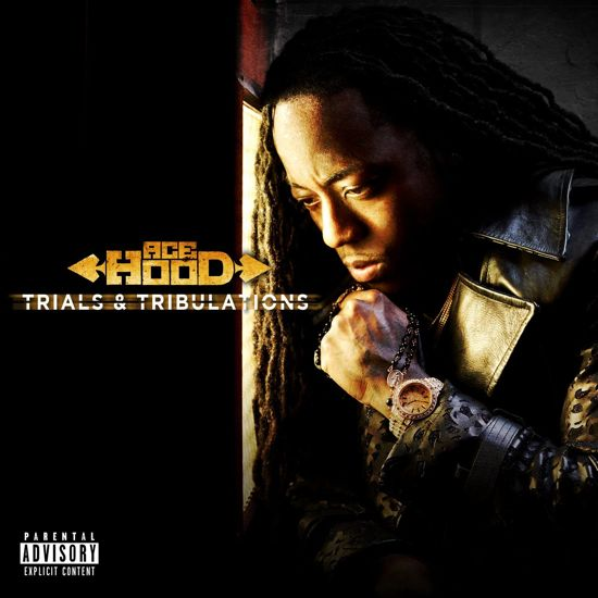 Ace Hood CD Album Cover - Trials and Tribulations