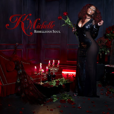 K. Michelle CD Album Cover - Rebellious Soul