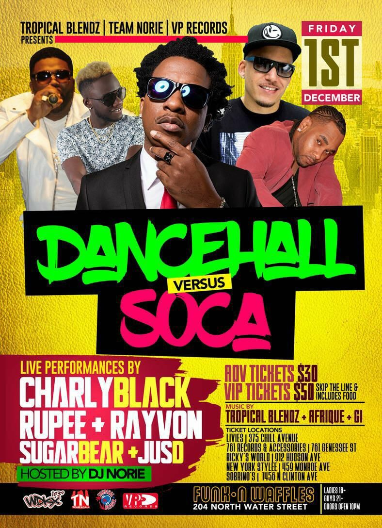 Dancehall vs. Soca - Dec. 1st in Da Roc
