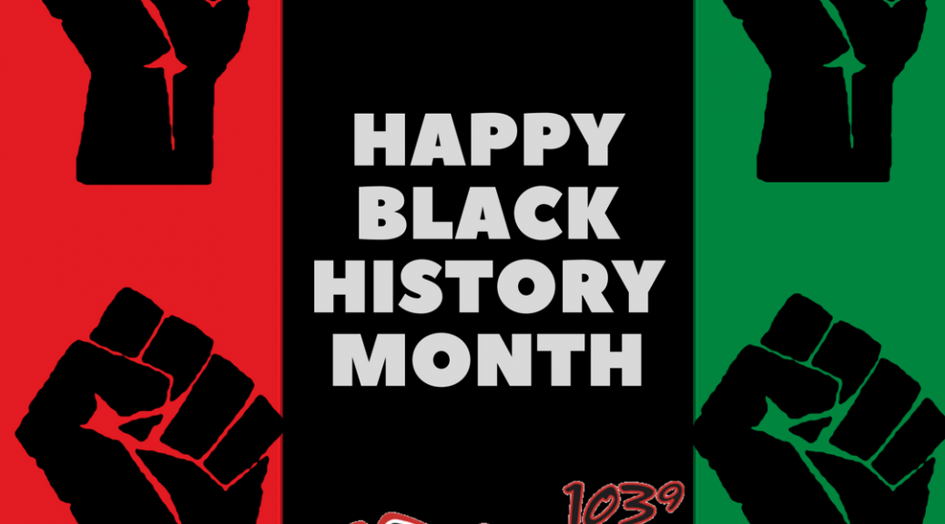WDKX HAPPY BLACK HISTORY MONTH